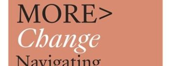 More>Change